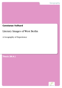 Titel: Literary Images of West Berlin