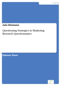 Titel: Questioning Strategies in Marketing Research Questionnaires