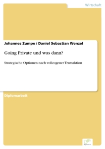 Titel: Going Private und was dann?