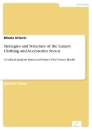 Titel: Strategies and Structure of the Luxury Clothing and Accessories Sector
