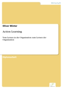 Titel: Action Learning