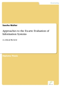 Titel: Approaches to the Ex-arte Evaluation of Information Systems