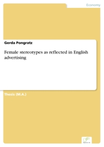 Titel: Female stereotypes as reflected in English advertising