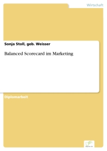 Titel: Balanced Scorecard im Marketing