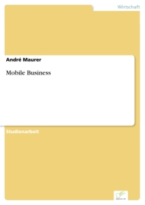 Titel: Mobile Business