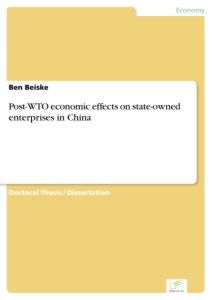 Titel: Post-WTO economic effects on state-owned enterprises in China