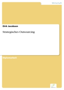 Titel: Strategisches Outsourcing