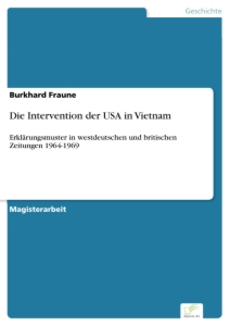 Titel: Die Intervention der USA in Vietnam
