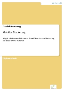 Titel: Mobiles Marketing