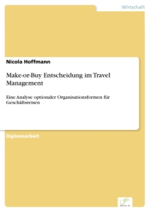 Titel: Make-or-Buy Entscheidung  im Travel Management