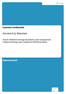 Titel: Grown-Up Internet