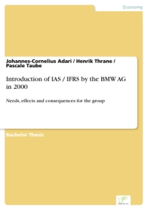 Titel: Introduction of IAS / IFRS by the BMW AG in 2000
