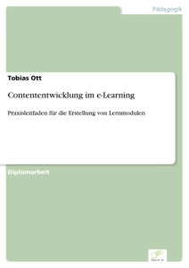Titel: Contententwicklung im e-Learning