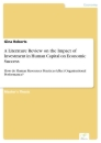 Titel: A Literature Review on the Impact of Investment in Human Capital on Economic Success