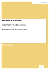 Titel: Alternative Wohnformen