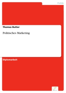 Titel: Politisches Marketing