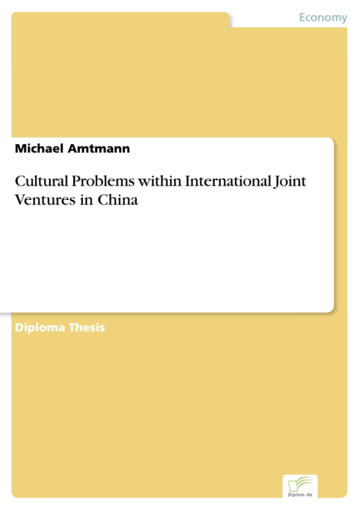 Titel: Cultural Problems within International Joint Ventures in China