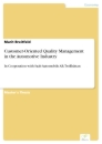 Titel: Customer-Oriented Quality Management in the Automotive Industry