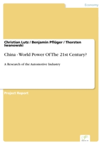 Titel: China - World Power Of The 21st Century?