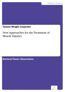 Titel: New Approaches for the Treatment of Muscle Injuries