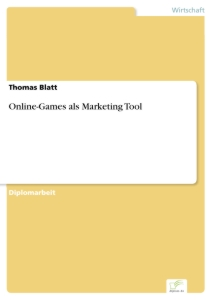 Titel: Online-Games als Marketing Tool