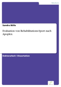 Titel: Evaluation von Rehabilitations-Sport nach Apoplex