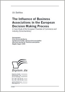 Titel: The Influence of Business Associations in the European Decision Making Process