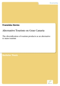 Titel: Alternative Tourism on Gran Canaria