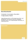 Titel: Corporate Governance, Executive Compensation Model
