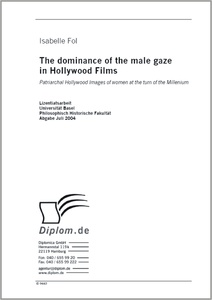 Titel: The dominance of the male gaze in Hollywood Films
