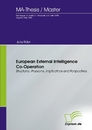 Titel: European External Intelligence Co-Operation