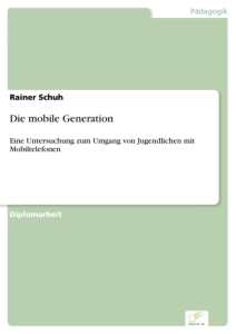 Titel: Die mobile Generation