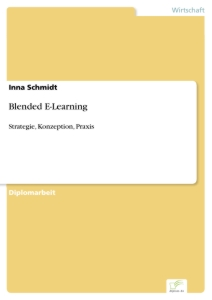 Titel: Blended E-Learning