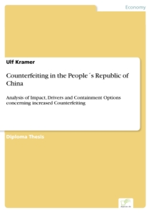 Titel: Counterfeiting in the People´s Republic of China