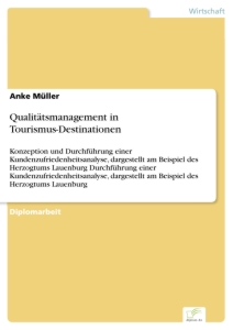 Titel: Qualitätsmanagement in Tourismus-Destinationen