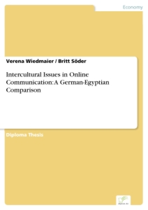 Titel: Intercultural Issues in Online Communication: A German-Egyptian Comparison
