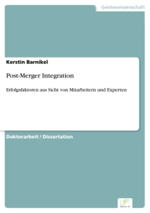Titel: Post-Merger Integration