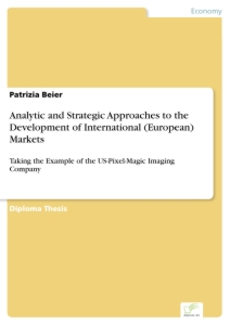 Titel: Analytic and Strategic Approaches to the Development of International (European) Markets