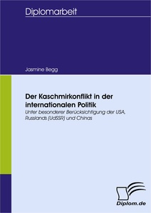 Titel: Der Kaschmirkonflikt in der internationalen Politik