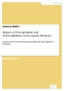 Titel: Impact of Overoptimism and Overconfidence on Economic Behavior