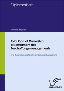 Titel: Total Cost of Ownership als Instrument des Beschaffungsmanagements