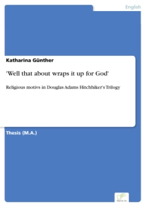 Titel: 'Well that about wraps it up for God'