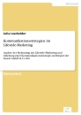 Titel: Kommunikationsstrategien im Lifestyle-Marketing
