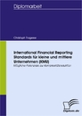 Titel: International Financial Reporting Standards für kleine und mittlere Unternehmen (KMU)