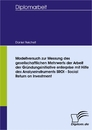 Titel: Modellversuch zur Messung des gesellschaftlichen Mehrwerts der Arbeit der Gründungsinitiative enterprise mit Hilfe des Analyseinstruments SROI - Social Return on Investment