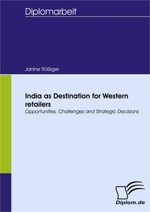 Titel: India as Destination for Western retailers