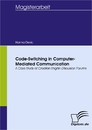 Titel: Code-Switching in Computer-Mediated Communication