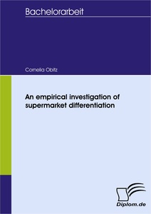 Titel: An empirical investigation of supermarket differentiation