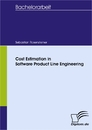 Titel: Cost Estimation in Software Product Line Engineering