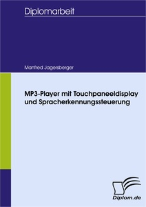 Titel: MP3-Player mit Touchpaneeldisplay und Spracherkennungssteuerung